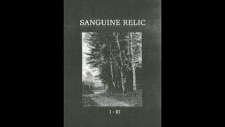 Sanguine Relic – I - III (Full Compilation) (2016)