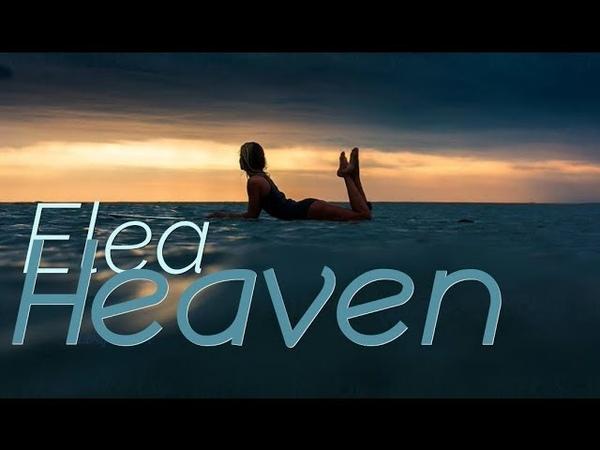 Elea - Heaven (Suduaya Remix)