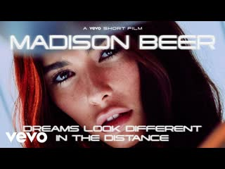 Madison Beer — Dreams Look Different in the Distance | Vevo LIFT