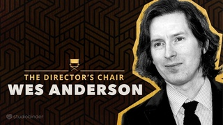 Wes Anderson Explains How to Write & Direct Movies | The Director's Chair