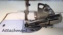 Sewing Attachments (Bias, Flatlock binder etc)