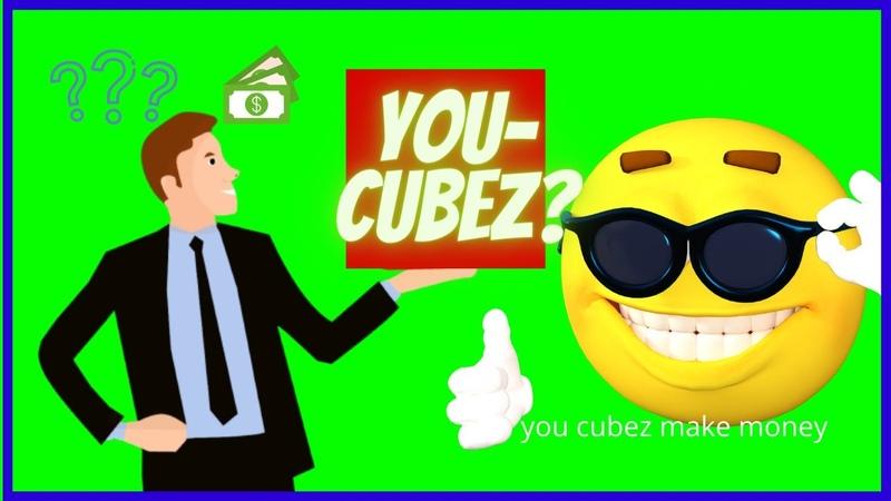 You cubez make money video what is you cubez