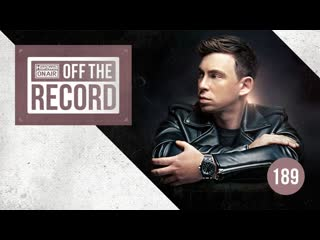 Hardwell - Hardwell On Air: Off The Record 189