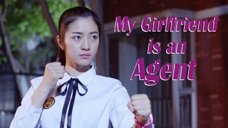 Campus Love Movie 2019   My Girlfriend is an Agent, Eng Sub   Comedy Action film, Full Movie 1080P