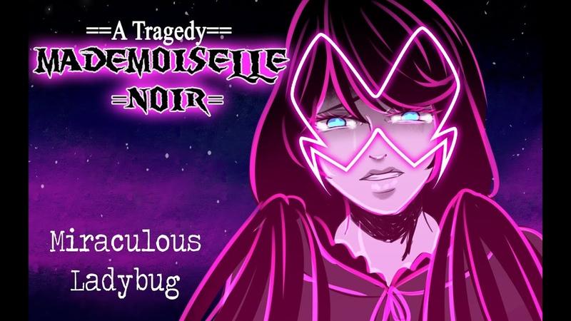 Mademoiselle Noir AU PMV Animatic Miraculous Ladybug