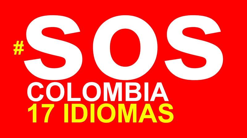 SOS Colombia Campaña en 17 idiomas