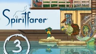#3 Знакомство с торговцем - Прохождение игры Spiritfarer