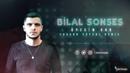 Bilal Sonses - Öpesim Var (Furkan Soysal Remix) 2018