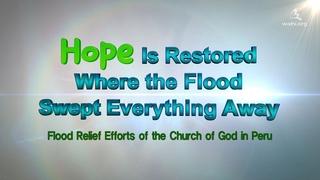 [WATVnews] Peru, Disaster Recovery Volunteer Efforts   World Mission Society Church of God