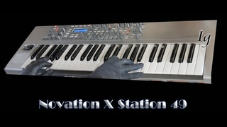Novation X Station Virtual Analogue Synthesizer -Sounds only - no talking
