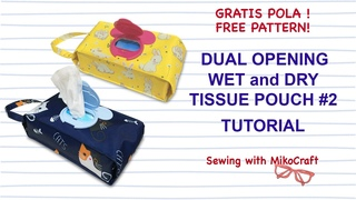 Tissue Pouch with Dual Opening #2, WET and DRY Wipes Pouch - Tutorial Cover Tisu Basah dan Kering