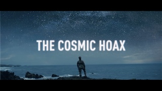 The Cosmic Hoax: An Exposé