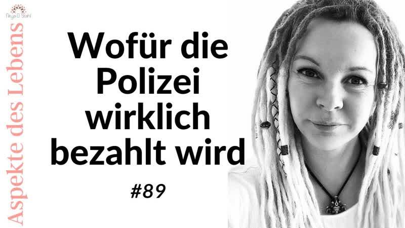 Nitya D. Stahl Wofür die Polizei wirklich bezahlt wird! 89 Aspekte des Lebens