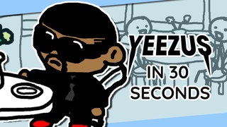 """Basically Kanye West's """"YEEZUS"""" in 30 Seconds"""
