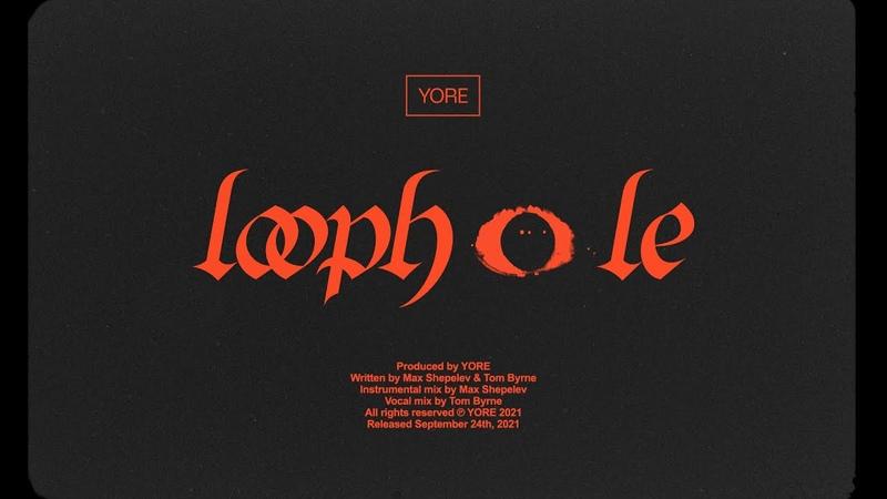 YORE LOOPHOLE