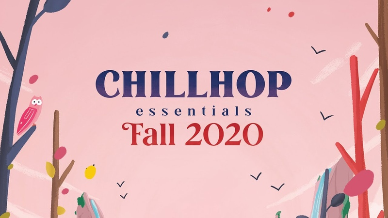 🍁 Chillhop Essentials Fall 2020 chill instrumental beats