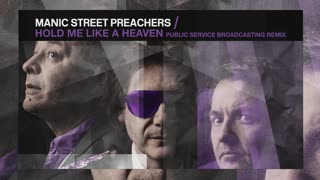 Hold Me Like a Heaven (Public Service Broadcasting Remix)