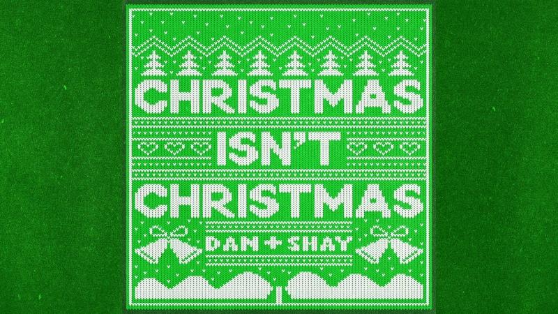 Dan Shay Christmas Isn t Christmas Audio