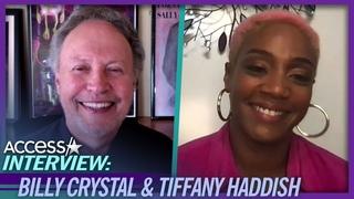 How Billy Crystal & Tiffany Haddish Became Unlikely Costars