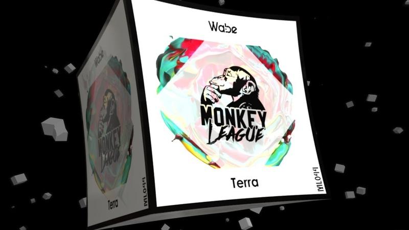 Wabe Terra Original mix Monkey League Melodic Techno