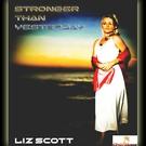 Обложка Stronger Than Yesterday - Liz Scott