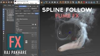 Spline Follow Tutorial in 3Ds Max | Fume FX 5.0 | Raj Pakhare