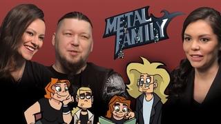 Metal Family. Интервью с создателями мультсериала Алиной Ковалёвой и Дмитрием ака Фёдором Кузмичом