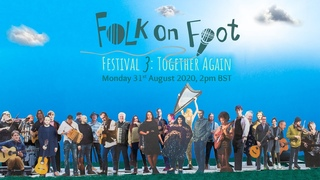 Folk On Foot Festival 3: TOGETHER AGAIN