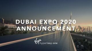 Dubai Expo 2020 Virgin Hyperloop One Announcement