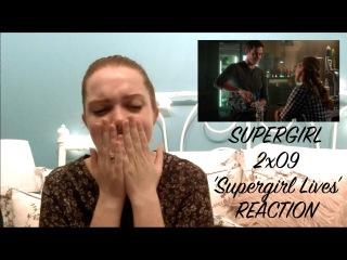 """REACTION: Supergirl 2x09 """"Supergirl Lives"""""""