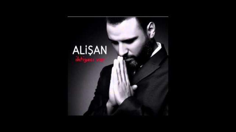 Alişan- esmesun ayruluk (ihtiyaci var albumu 2015)