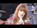 Florence The Machine What Kind Of Man Live @ GMA Summer Concert
