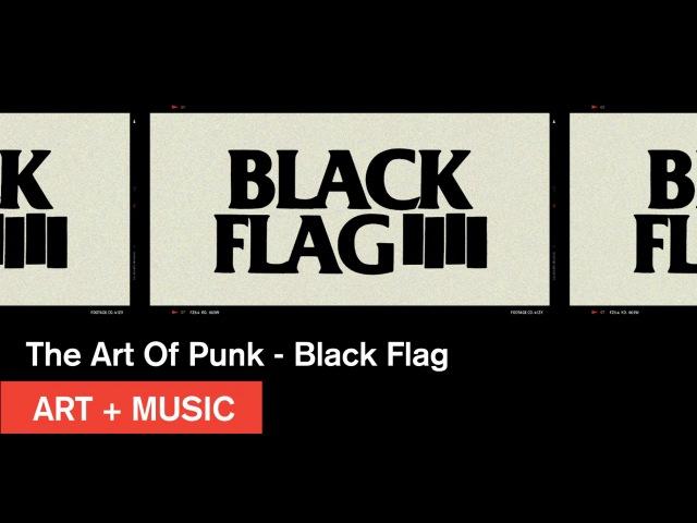 The Art of Punk Black Flag Art Music MOCAtv