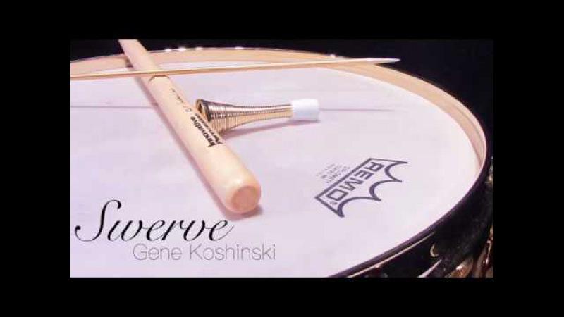 Swerve for Solo Snare Drum by Gene Koshinski