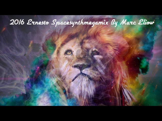 2016 Ernesto Spacesynthmegamix By Marc Eliow