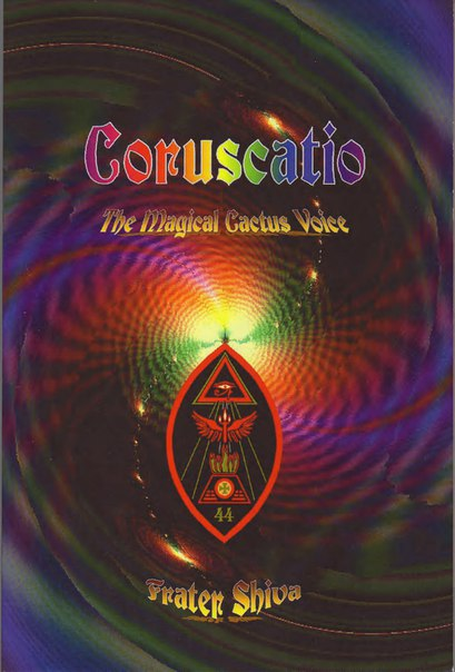 279686386-Frater-Shiva-Coruscatio-The-Magical-Cactus-Voice-OCR-Scan-1-PDF