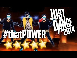 Just Dance 2014 - #thatPOWER (On Stage) - 5 stars