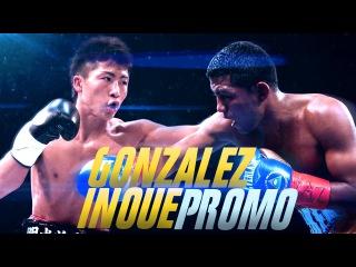 "Roman Gonzalez Vs Naoya Inoue  ""Fire Vs Ice"" Promo ᴴᴰ"