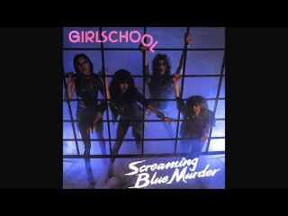 Girlschool - Screaming Blue Murder (1982) - Full Album