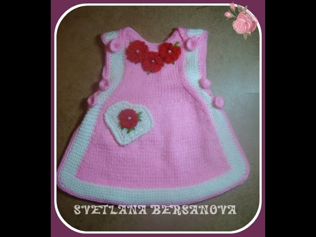 Вязаный сарафан для девочки Часть 1 Knitted dress for girl