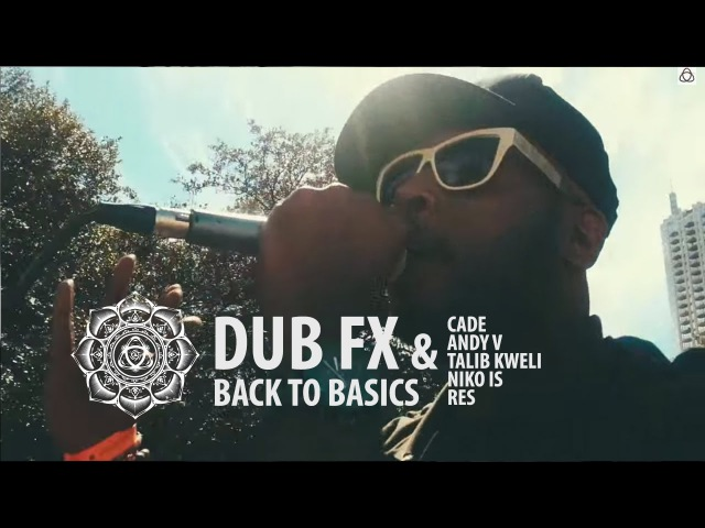Dub Fx CAde - Back to Basics - Feat. Talib Kweli Niko Is RES Andy V on Keys - Live at SXSW