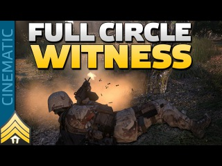 Full Circle Witness - Arma 3 Urban Combat