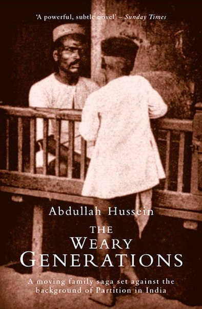 Abdullah Hussein - The Weary Generations v5