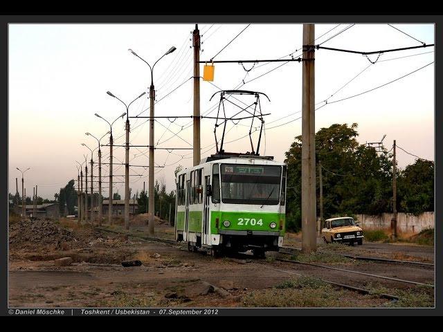 TOSHKENT TRAM - Usbekistans einzige Straßenbahn (02.-07.09.2012)