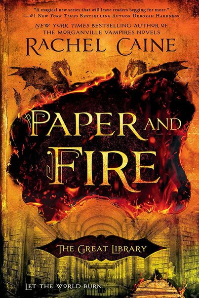 Rachel Caine - Paper and Fire