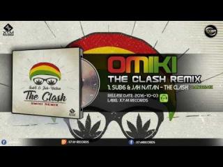 Sub6 & Jah-Natan - The Clash (Omiki Remix)