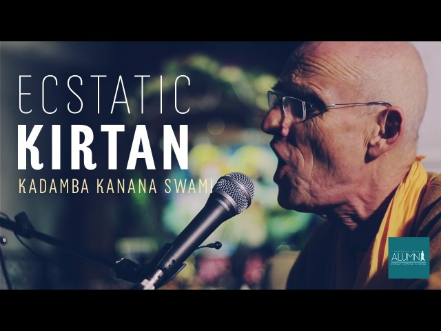 Ecstatic Kirtan! - Kadamba Kanana Swami | PS Alumni