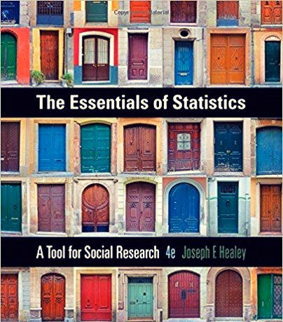 The Essentials of Statistics A Tool for Social Research, 4th Edition