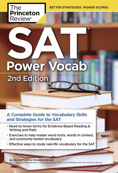 SAT Power Vocab A Complete Guide to Vocabulary Skills and Strategies for the SAT, Second Edition