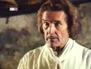Прекрасные господа из Буа Доре часть 6 1976 Ces beaux messieurs de Bois Dore part 6 1976